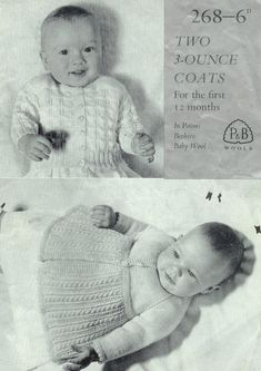 Vintage PDF BABY Knitting Pattern P&B 268 - Matinee Coat and Cardigan 1-12 months     I found this information in a very old baby pattern book; it