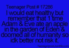 haha I actually love healthy food but I stil think it funny and a good arguement :P Teenager Quotes, Teen Quotes, Funny Quotes, Funny Memes, 9gag Funny, Memes Humor, Funny Drunk, Drunk Texts, Teen Posts
