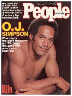 OJ Simpson on the cover of People magazine, October Old Magazines, Vintage Magazines, Debby Boone, Oj Simpson, Pop Charts, Black Magazine, Jet Magazine, Sports Celebrities, Christina Perri
