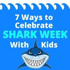 Ways to Enjoy Shark Week with KIds
