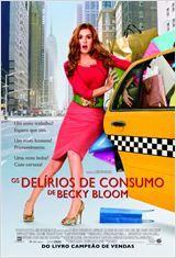 Confessions of a Shopaholic - Delírios de Consumo de Becky Bloom