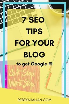 7 SEO Tips for your