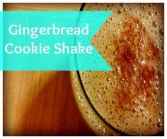Gingerbread Cookie Shake - Holistic Health Herbalist