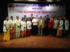 Speaking at the Maulana Azad Institute of Dental Sciences was an extreme honor. It is considered India's finest #1 dental school. Each year over 200,000 students in India sit down and take the dental entrance exam test, most apply at the Maulana Azad Institute of Dental Sciences, and the accept 40 new students per year.  This is the only dental school I have ever seen that has a 24 hour emergency room for anything from tooth cache to trauma. They see over 1200 patients per day.