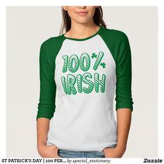 ST PATRICK'S DAY | 100 PERCENT IRISH SHAMROCK TEE SHIRT