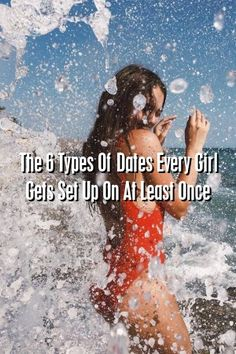 Relationultra The 6 Types Of Dates Every Girl Gets Set Up On At Least Once #lovers #Problems  #love_poetry