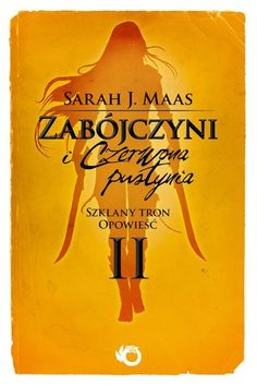 Falling from the sky: Recenzja #21: Zabójczyni i czerwona pustynia - Sarah J. Maas