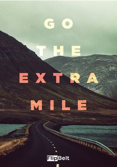Go the extra mile. #run #flipbelt #inspire