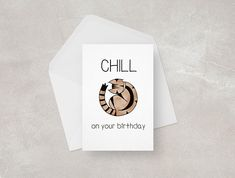 Funny Birthday Card || Cat || Happy Birthday || Pun Card Know a cat lover who would like to chill on their birthday? This is the perfect card for them! Be it your mum, dad, brother, sister or best friend... make them smile this birthday.  Front cover features a cute cat drawing and handwritten style type. Birthday Puns, Funny Birthday Cards, It's Your Birthday, Happy Birthday, Pun Card, Cute Cat Drawing, Funny Cards, Anniversary Cards, Cat Lovers