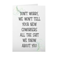 Coworker Goodbye Card, Co-worker Leaving, Funny Going away card for work friend, Work Leave Card, Ready to ship by SevenCorners on Etsy Funny Farewell Quotes, Farewell Message, Goodbye Cards, Goodbye Gifts, Funny Birthday Message, Funny Birthday Cards, Farewell Gift For Coworker, Goodbye To Coworker, Co Worker Leaving