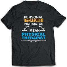 Physical Therapist T-Shirt. Physical Therapist tee by TeeDino