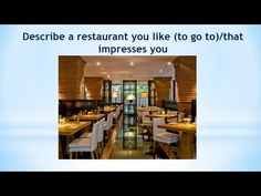 Real Ielts speaking part 2|Describe a restaurant you like (to go to)/tha...