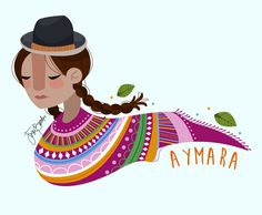 "Jezu Bunster Illustrations & Design ""Mujer Indígena"" -AYMARA-"