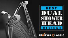 Best Dual Shower Head Reviews 2018 With Buying Guide