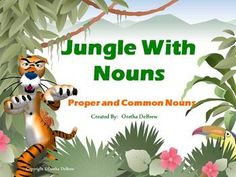 What are proper nouns?  What are common nouns?  Students will be engaged in various activities that will allow them to learn the difference between proper and common nouns.