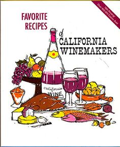 Favorite Recipes of California Winemakers *** Details can be found by clicking on the image.