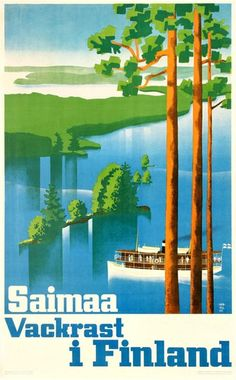 Saimaa Loveliest in Finland - Vintage Travel Poster. Full size reprint of a vintage Finnish travel poster. Finland Travel, Retro Poster, Old Ads, Vintage Travel Posters, Vintage Walls, Poster Prints, 1, Beautiful, Postage Stamps