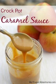 Amazing (and so easy!) Crock Pot Caramel Sauce - just one ingredient and a mason jar is all you need!