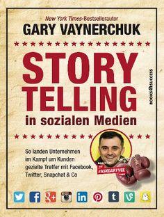 #Storytelling in #sozialen #Medien von #Gary #Vaynerchuk