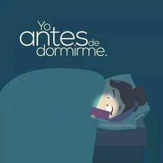 Yo antes de dormir