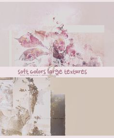 2 soft colors large textures p1 by ll-AranzA-ll.deviantart.com on @DeviantArt