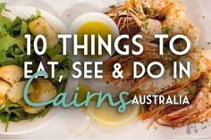 10 Things to Eat, See & Do in #Cairns, #Australia. #travel