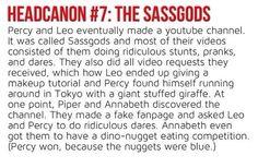 Headcanon #7: The Sassgods