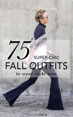75 Super-Chic Fall Outfit Ideas | Be Daze Live - fall outfits - fall / winter - casual outfits - work outfits - boho chic style - easy outfits - comfy outfits