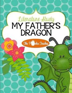 My Father's Dragon Literature Study