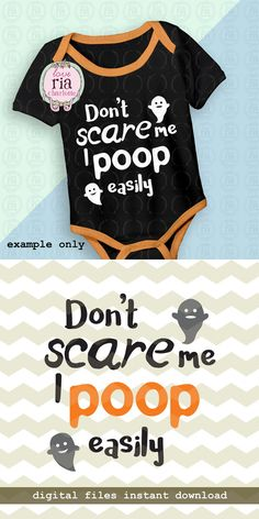 Halloween Dont scare me I poop easily newborn by LoveRiaCharlotte