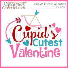 Cupid's Cutest Valentine SVG clipart will work out great for your Holiday creative projects this year! Use this for all your paper crafting and vinyl projects. Valentines Day Clipart, Valentines Design, Happy Valentines Day, Clip Art, Lettering, Vinyl Projects, Cupid, Planner Stickers, Machine Embroidery Designs