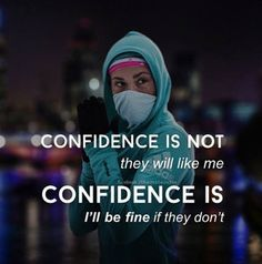 Confidence is not if they will like me . confidence is I'll be fine if they don't. Inspiration and Motivation. Motivational Quotes For Men, Men Quotes, Meaningful Quotes, Daily Quotes, Positive Quotes, Life Quotes, Funny Quotes, Inspirational Quotes, Inspiring Sayings