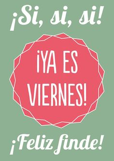 〽️Ya es viernes!...