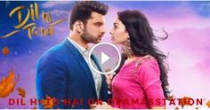 Dil Hi To Hai 8th October 2018 Watch Full Episode In HD #indianserials, #hindiserialonline #Hindiserials, #watchhindiserialonline #Hindidaramas, #indianserialsonline, #watchhindiserialsonline, #watchindianserialsonline, #Dilhitohai Sony Tv, Watch Full Episodes, Watches Online, October, Colors, Dress, Dresses, Colour, Vestidos