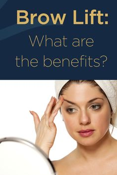 A renowned facial plastic surgery center explains some of the most rewarding benefits of a brow lift for rejuvenating the appearance of Nashville-area men and women. Brow Lift Surgery, Botox Brow Lift, Eyebrow Lift, Eyelid Surgery, Forehead Lift, Face Fillers, Facial Rejuvenation, Facial Treatment, Tone It Up