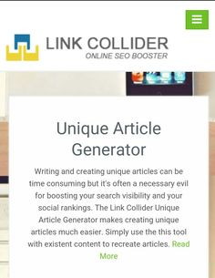 Want to make multiple backlinks from single article but don't want to use the same content? Use Unique Article Generator Now! http://www.linkcollider.com/page/uniquearticlegenerator