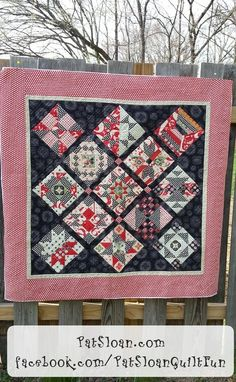 Pat Sloan's quilt along is finished except for the binding.