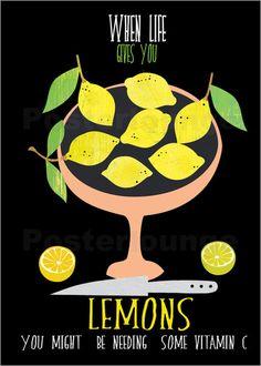 when live gives you lemons: Poster & Kunstdruck von Elisandra