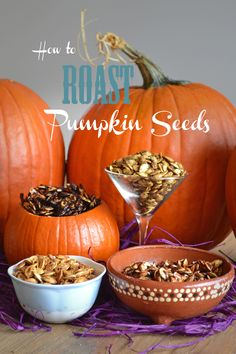 How to roast pumpkin seeds--including tons of yummy flavor combinations!  #pumpkin#seeds