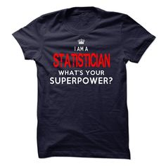 I'm A STATISTICIAN T-Shirts, Hoodies. CHECK PRICE ==► Funny Tee Shirts