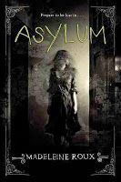 ASYLUM has a great cover, doesn't it.  Very creepy.  It just made the NY Times best seller list 9/6/13.  (This link is to this week's best seller list.  For all of 2013's Best YA books go here ==> http://www.booksforkids-reviews.com/2013/01/2013s-top-ya-books.html)