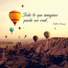 Todo lo que imagines puede ser real. Pablo Picasso #picasso #imaginación #imaginar