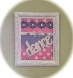 Cottage chic, wall decor, wall art, handmade, distressed finish, dance word art, pink and grey, trim and buttons, girls room, polka dots, ivory frame