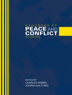 Handbook of Peace and Conflict Studies (eBook Rental) Peace Building, Study, Products, Studio, Studying, Research, Gadget