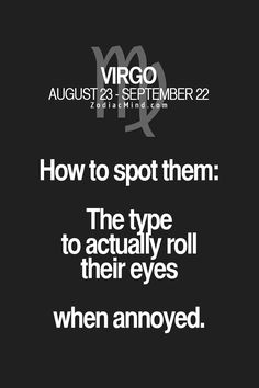 How you can easily spot someones Zodiac sign here Virgo And Scorpio, Virgo Facts, Virgo Zodiac, Zodiac Facts, Zodiac Signs, Astrology Numerology, Astrology Signs, Diva Quotes, Virgo Quotes