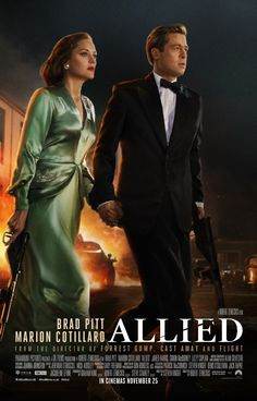 ALLIED starring Brad Pitt and Marion Cotillard. Movie poster and review