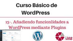 13-. Añadir funcionalidades a WordPress mediante Plugins
