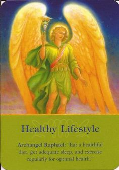"Angel Card Message for Today ~ Archangel Raphael ""Healthy Lifestyle"""