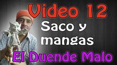 """""""Duende Malo"""" Saco Mangas y solapa  Video #12"""