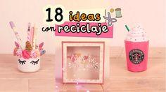 18 MANUALIDADES CON RECICLAJE  |#ReciclajeCreativo|¡¡Súper colaboración!...
